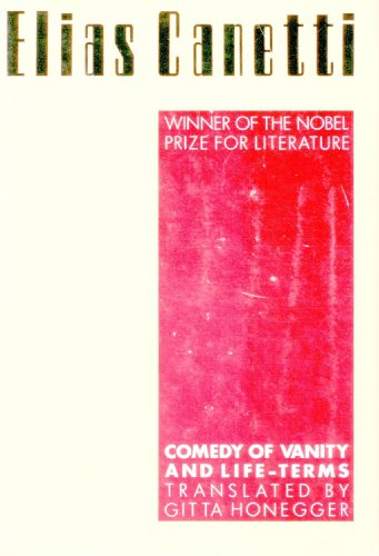 Comedy of Vanity and Life-terms (PAJ Books): Professor Elias Canetti