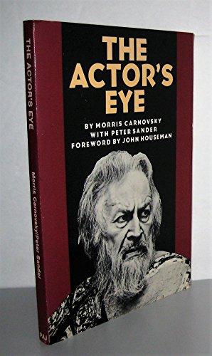 9780933826625: The Actor's Eye (PAJ Books)