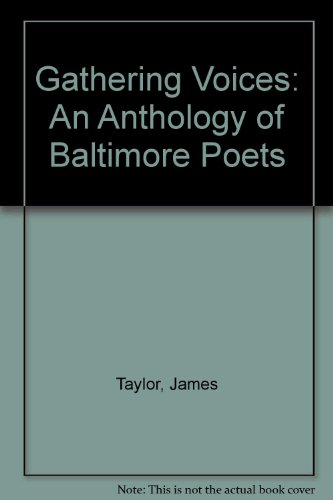9780933837720: Gathering Voices: An Anthology of Baltimore Poets