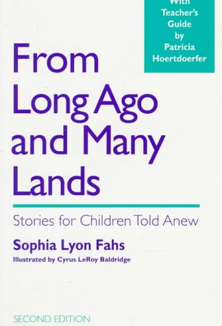 From Long Ago and Many Lands : Sophia L. Fahs