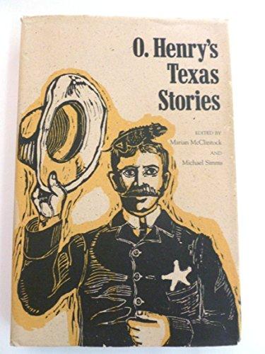 O. Henry's Texas Stories: Simms, Michael, McClintock,