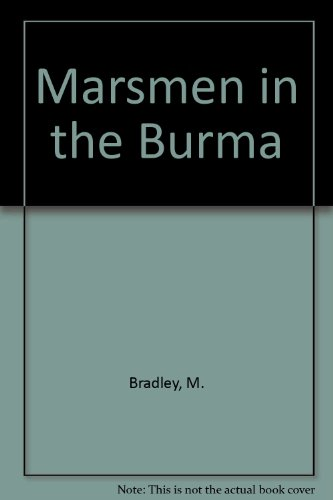 9780933842144: Marsmen in the Burma