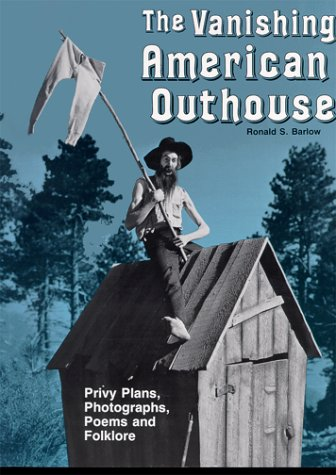 9780933846029: Vanishing American Outhouse