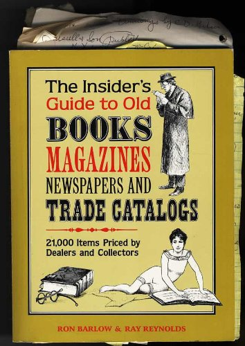 9780933846050: The Insiders Guide to Old Books Magazines Newspapers and Trade Catalogs: 21000 Items Priced by Dealers and Collectors