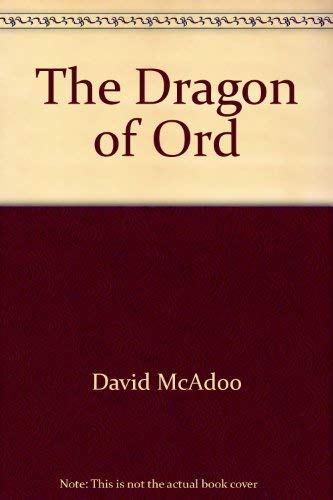 9780933849020: The dragon of Ord