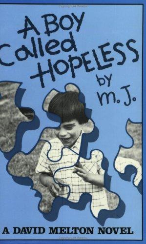 9780933849075: A Boy Called Hopeless: A David Melton Novel