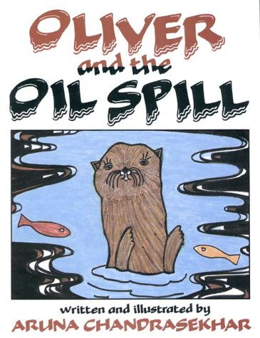 Oliver and the Oil Spill: Chandrasekhar, Aruna