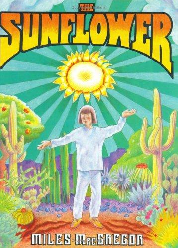 The Sunflower: Macgregor, Miles;MacGrego
