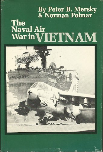 9780933852136: The Naval Air War in Vietnam