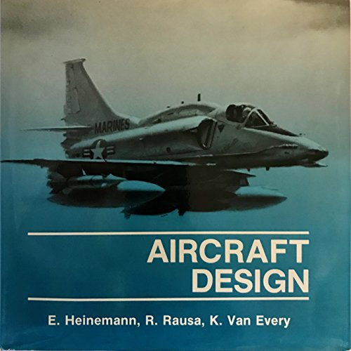 Aircraft Design: K. Van Every,