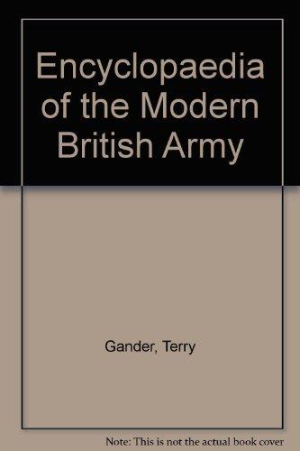 9780933852334: Encyclopaedia of the Modern British Army