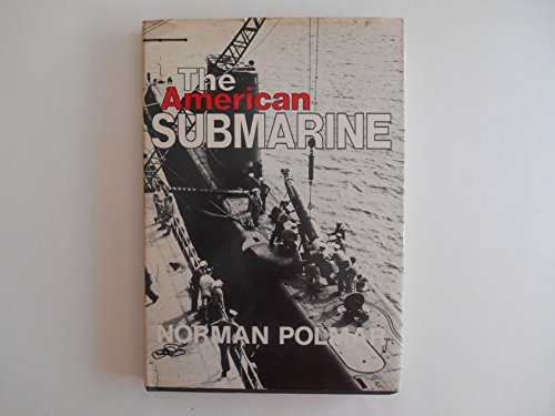 The American Submarine: Polmar, Norman