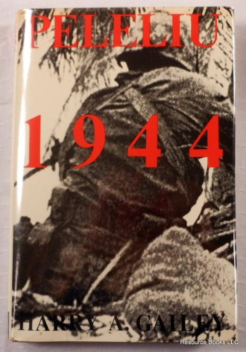 Peleliu: 1944: Harry Gailey