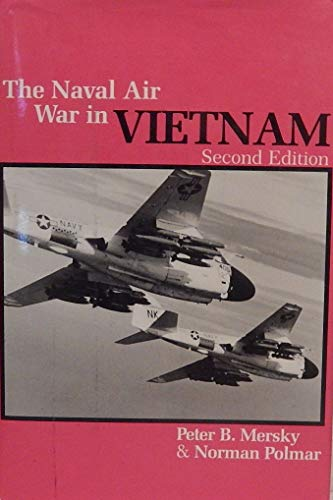 9780933852488: The Naval Air War in Vietnam