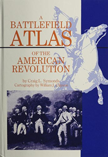 9780933852532: A Battlefield Atlas of the American Revolution