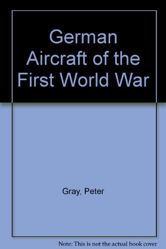 9780933852716: German Aircraft of the First World War