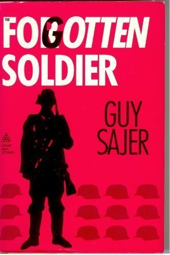 Forgotten Soldier (Great War Stories): Guy Sajer