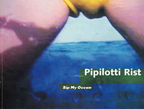 Pipilotti Rist: Sip my ocean (0933856458) by Pipilotti Rist