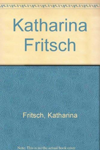 9780933856707: Katharina Fritsch