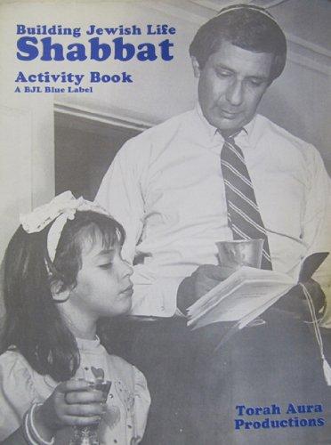 Building Jewish Life: Shabbat Activity Book