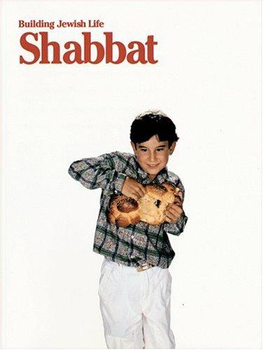 Building Jewish Life: Shabbat.: Grishaver, Joel Lurie, from draft by Debra Markovic.
