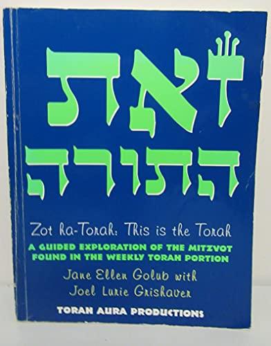 Zot ha-Torah: This is the Torah: Joel Lurie Grishaver,