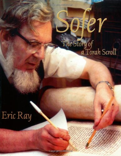 Sofer: The Story of a Torah Scroll: Eric Ray