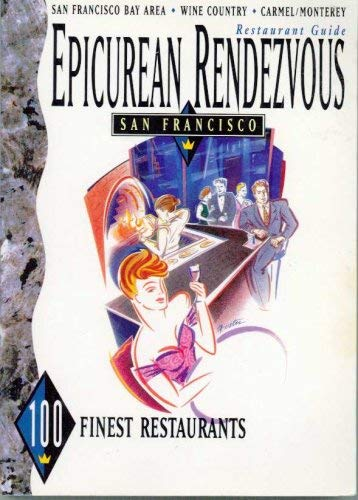 9780933875135: Epicurean Rendezvous, San Francisco