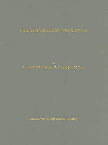 Solar Radiation and Clouds (Meteorological Monographs, volume: Welch, Ronald M.,