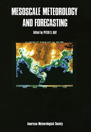 9780933876668: Mesoscale Meteorology and Forecasting
