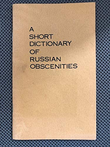 9780933884175: Dictionary of Russian Obscenities