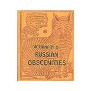 9780933884540: Dictionary of Russian Obscenities