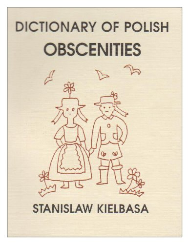 9780933884939: Dictionary of Polish Obscenities