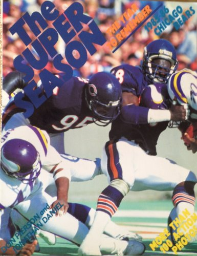 9780933893139: Super Season: The Year to Remember 1985-86 Chicago Bears