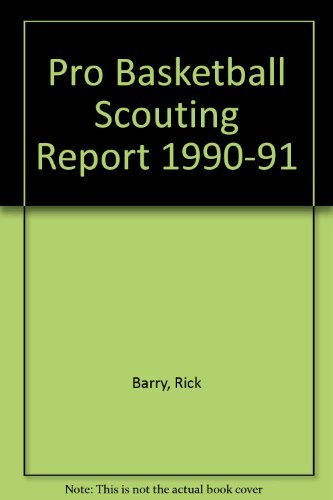 9780933893917: Pro Basketball Scouting Report 1990-91