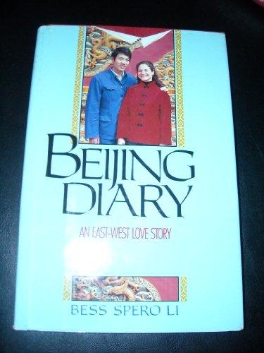 Beijing Diary: An East-West Love Story: Bess Spero Li