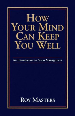 9780933900097: How Your Mind Can Keep You Well
