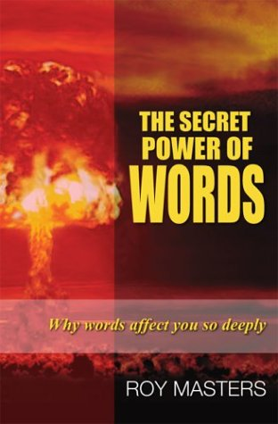 9780933900141: The Secret Power of Words: Why Words Affect You So Deeply