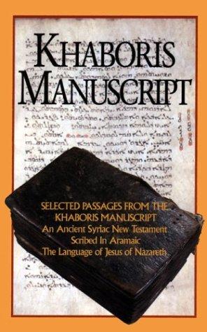 9780933900189: Khaboris Manuscript Selected Passages Form the Khabouris Manuscript, an Ancient Text of the Syriac New Testament