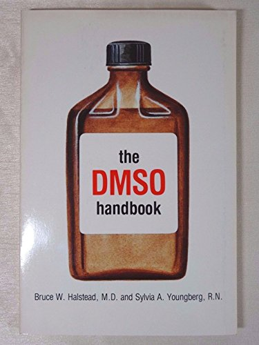 9780933904071: Dmso Handbook: A Complete Guide to the History and Use of Dmso