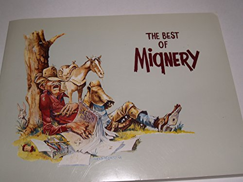 Signed* the Best of Mignery, a Collection of Humorous Western Art ~Original Art*: Mignery, Herb