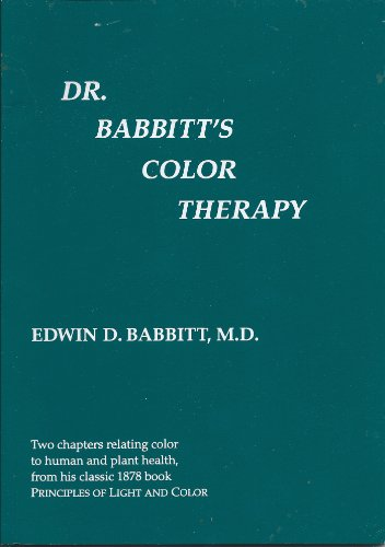 9780933917187: Dr. Babbitt's Color Therapy