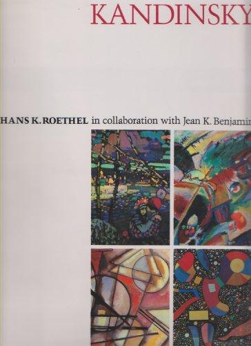 Kandinsky: Roethel, Hans K. With Jean K. Benjamin