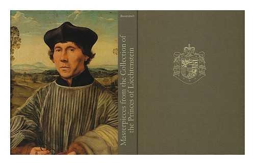 Masterpieces from the Collection of the Princes of Liechtenstein: Baumstark, Reinhold