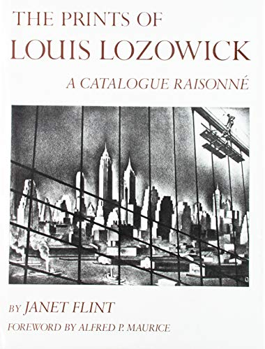 The Prints of Louis Lozowick. A catalogue raisonne