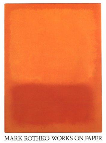 9780933920545: Mark Rothko: Works on Paper