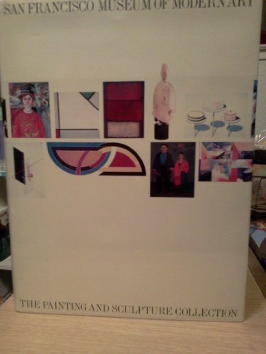 9780933920590: San Francisco Museum of Modern Art: The Painting and Sculpture Collection