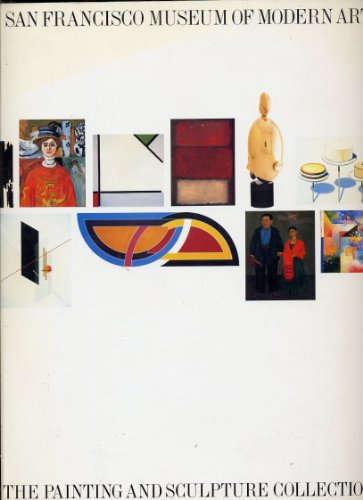 9780933920606: San Francisco Museum of Modern Art, the painting and sculpture collection