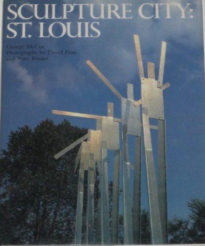 Sculpture City: St. Louis.: MCCUE, GEORGE