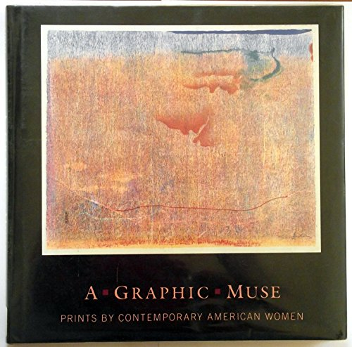 9780933920798: A Graphic Muse: Prints by Contemporary American Women